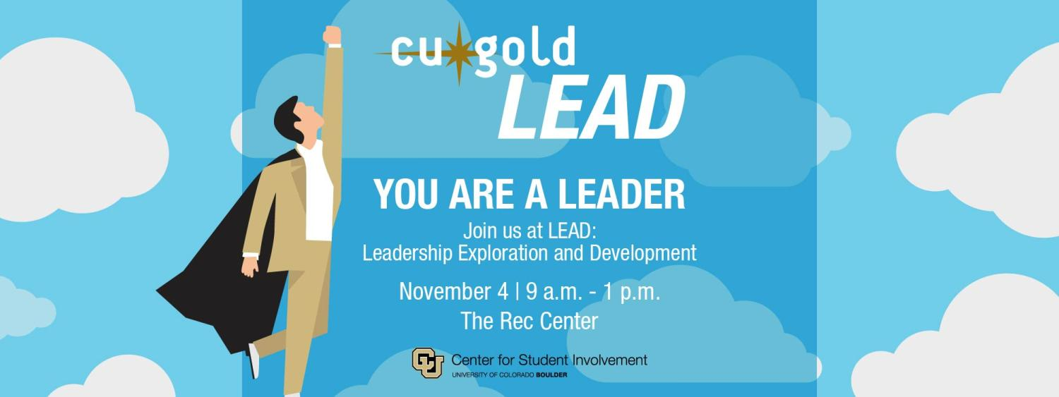 Poster of CU GOLD Leadership Exploration and Development Conference on November 4 2018 9 a m to 1 p m in The Rec Center