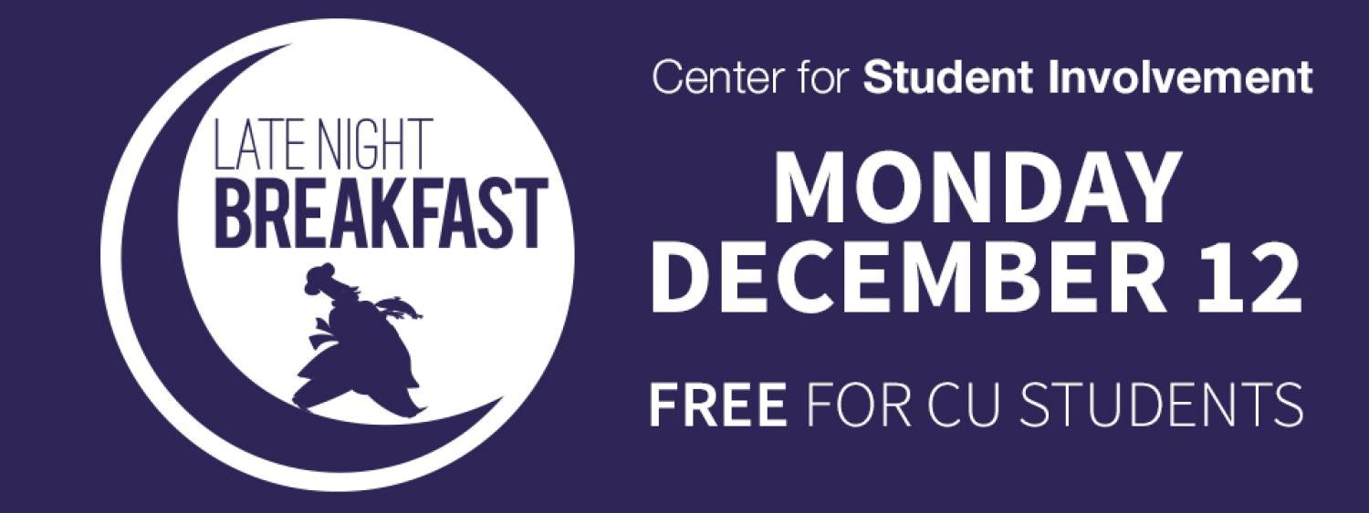 Late Night Breakfast on Monday December 12 in the UMC at 8pm