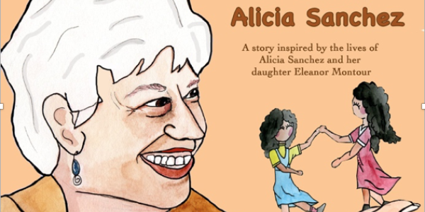 Mi Mama Alicia Sanchez a story inspired by the lives of Alicia Sanchez and her daughter Eleanor Montour. A Boulder Latino History Story