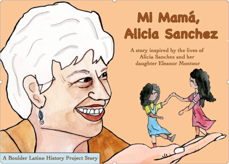 Mi Mama Alicia Sanchez a story inspired by the lives of Alicia Sanchez and her daughter Eleanor Montour