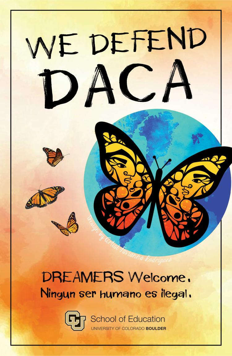 We Defend DACA School of Education Poster with butterfly image