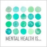 "mental health flyer saying ""mental health is"""