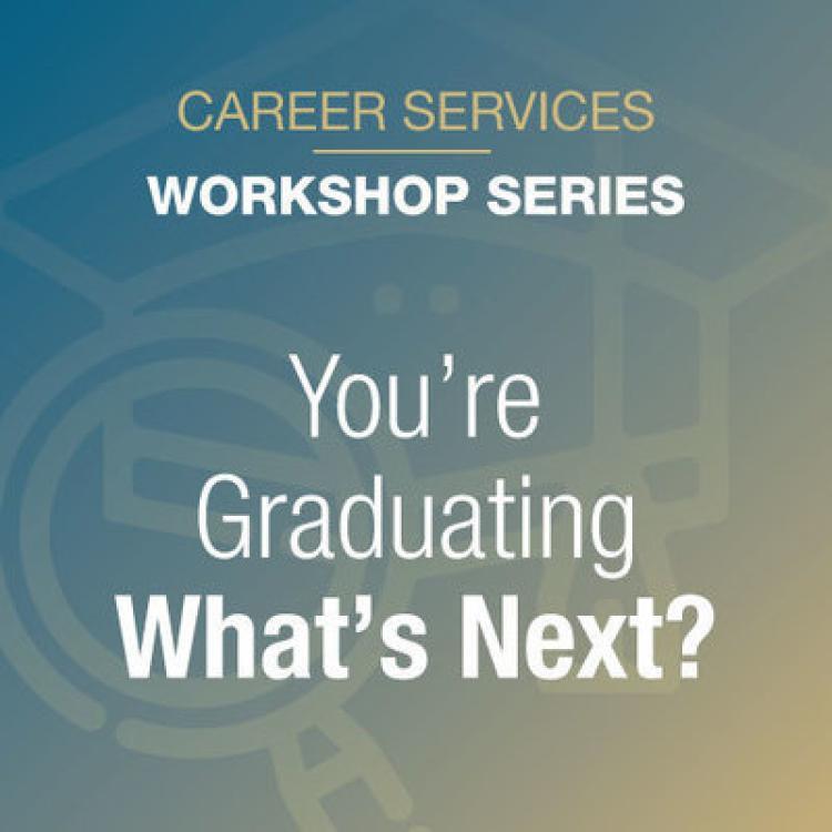 You're Graduating What's Next? logo