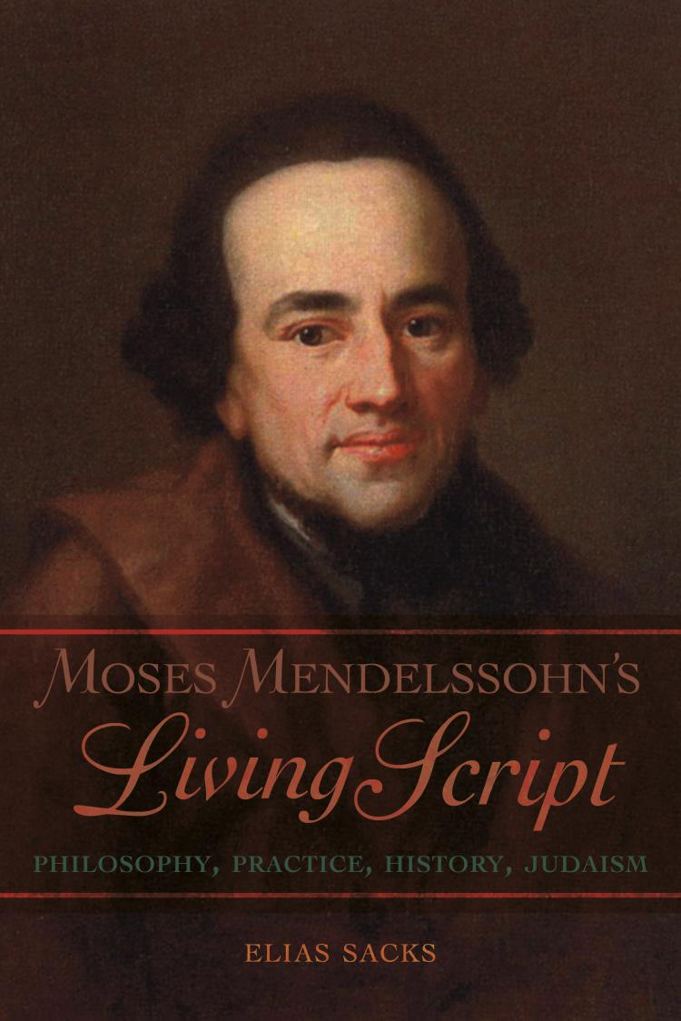Book Cover: Moses Mendelssohn's Living Script