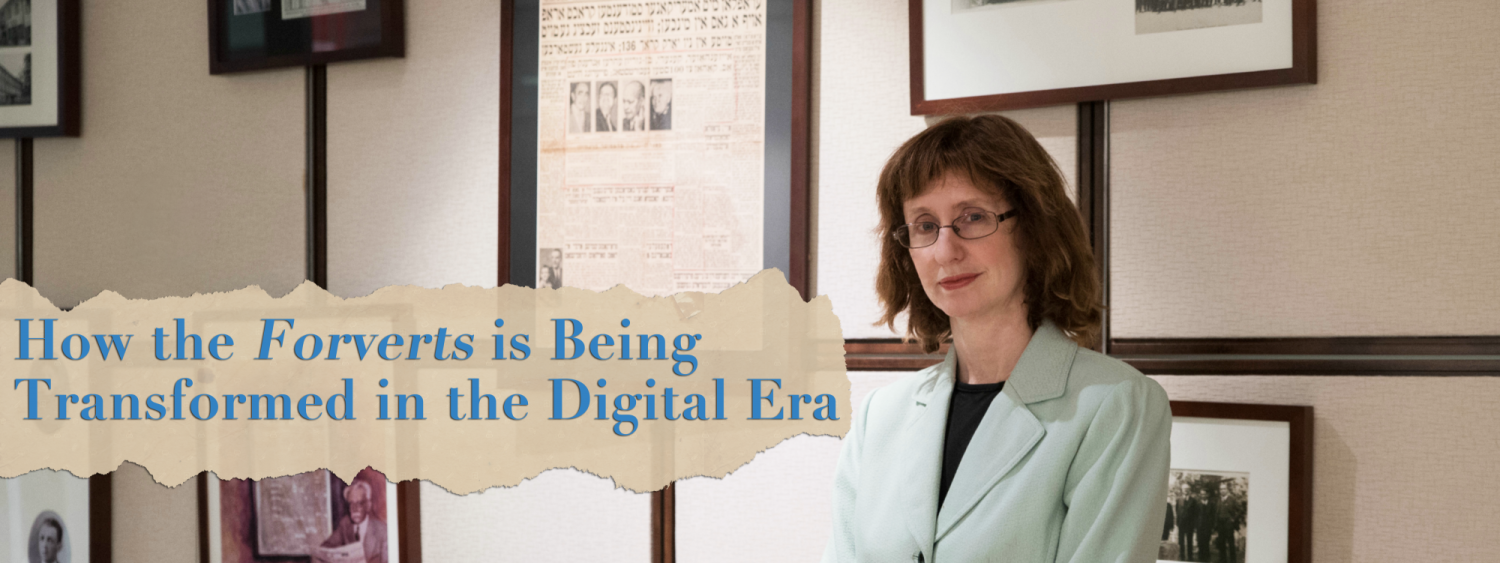 """""""How the Forverts is Being Transformed in the Digital Era,"""" Community Talks lecture with Rukhl Schaechter, editor of the Yiddish Forward"""