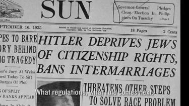 "Newspaper, headline reads ""Hitler Deprives Jews of Citizenship Rights, Bans Intermarriages"""