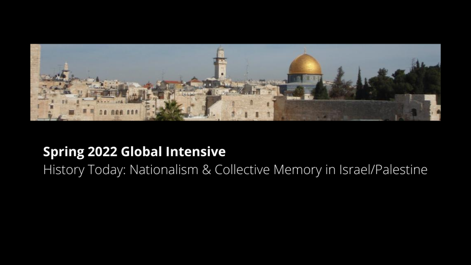 History Today: Nationalism & Collective Memory in Israel/Palestine
