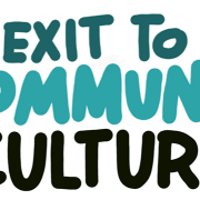 Exit to Community: Community Culture