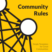 Cover of Community Rules: Simple Templates for Great Communities