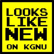 Looks Like New on KGNU