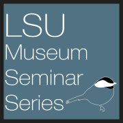 LSU Museum Seminar Series