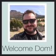 Welcome Dom!