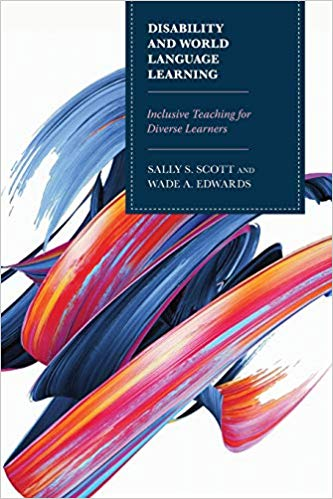 Disability and World Language Learning by Sally Scott and Wade Edwards, book cover