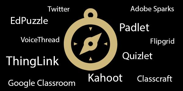 compass with name of tech tools: VoiceThread, Flipgrid, Google classroom, Twitter, edpuzzle, Quizlet, Kahoot