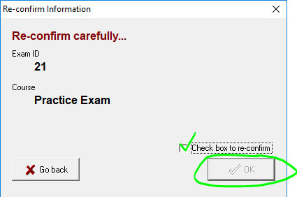 Exam 4 Re-confirm information