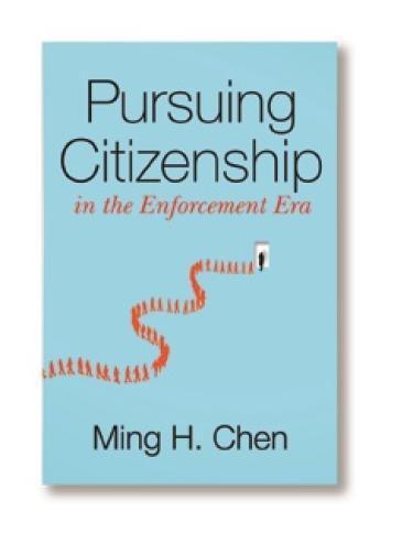 Pursuing Citizenship in the Enforcement Era