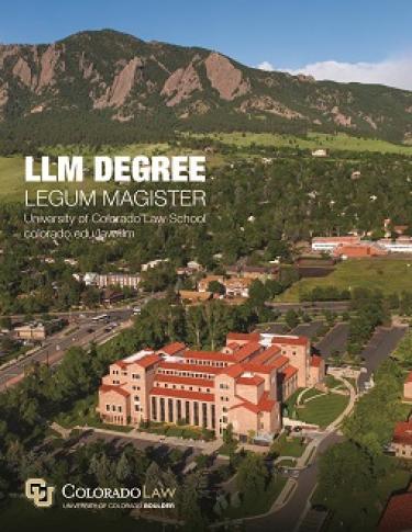 LLM Degree | Colorado Law | University of Colorado Boulder