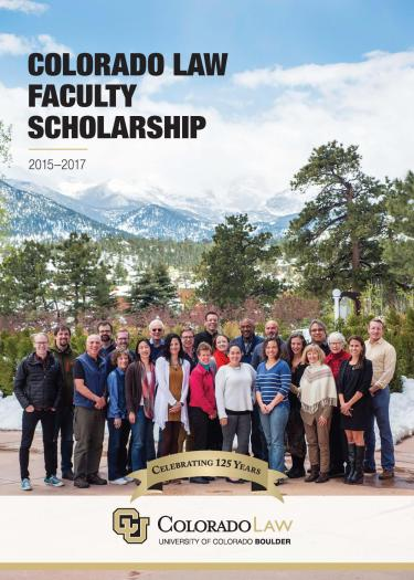 Colorado Law Faculty Scholarship Report