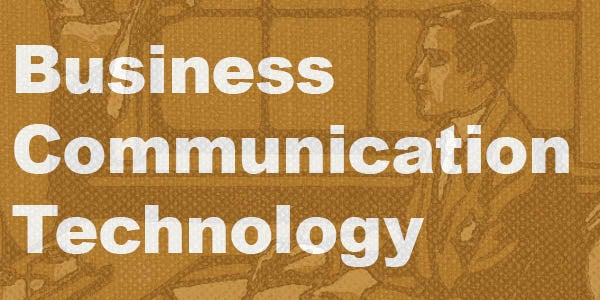 Business Communication Technology wording