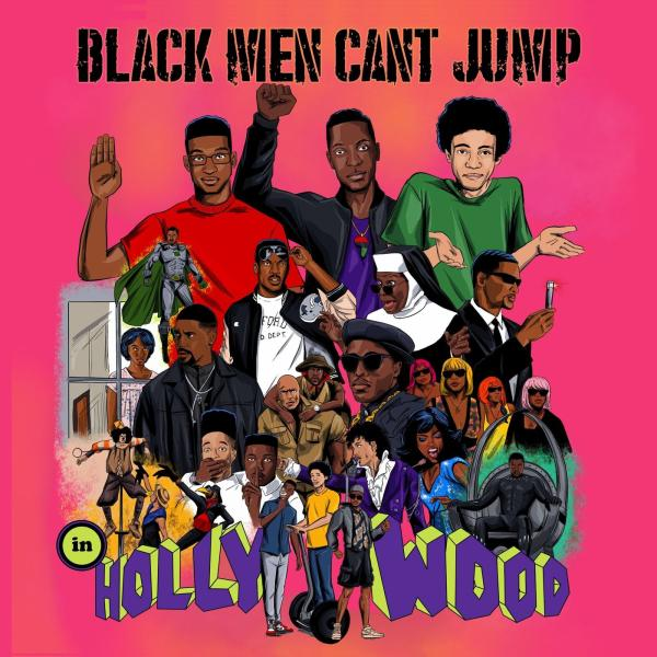 The podcast, Black Men Can't Jump [In Hollywood]