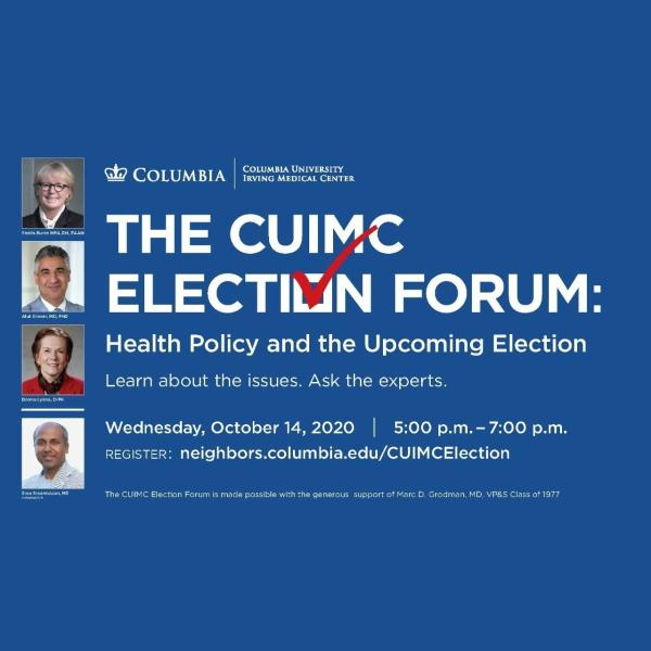 Flyer for the CUIMC Election Forum.