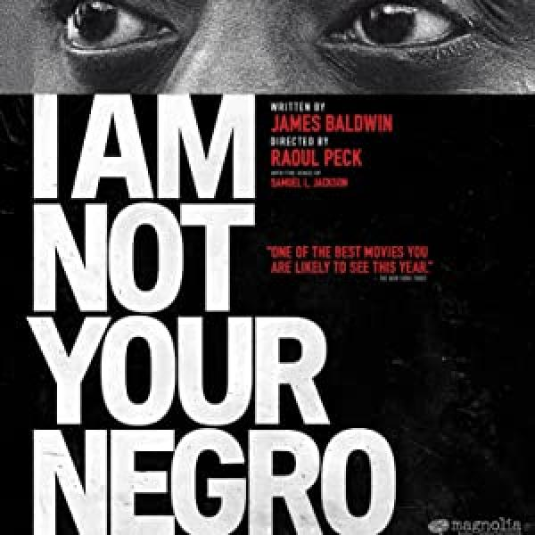 Cover for I Am Not Your Negro.