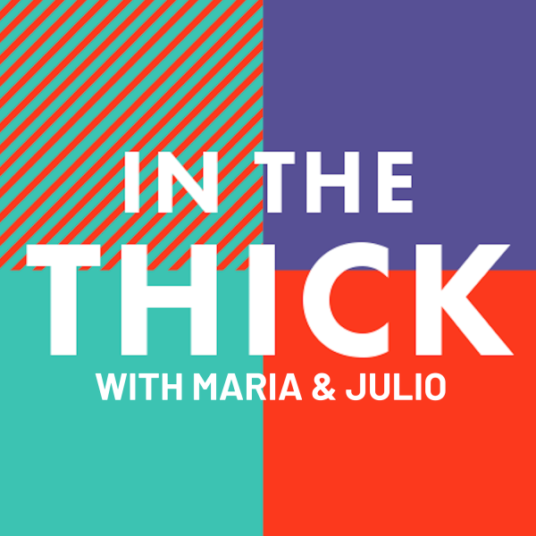 Cover for In the Thick podcast.
