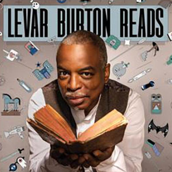 The podcast, Levar Burton Reads