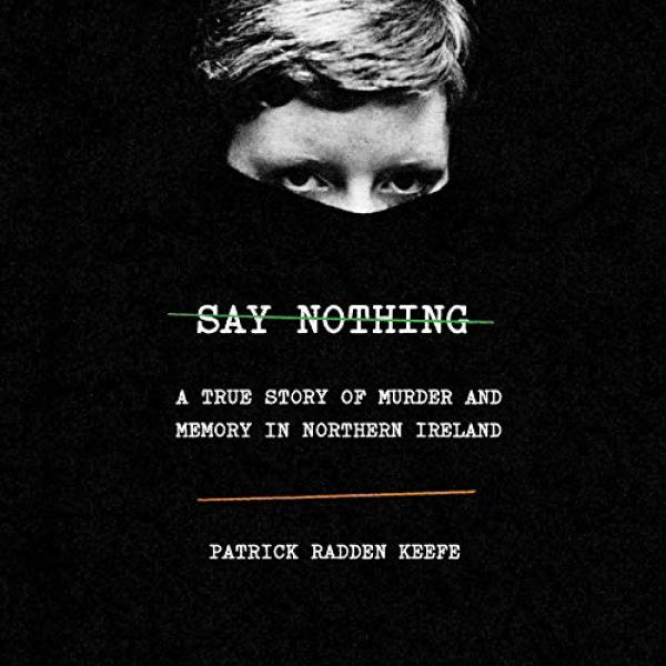 The cover of Say Nothing