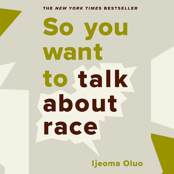 Cover for So You Want to Talk About Race.