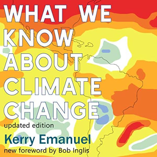 Cover for What We Know About Climate Change.
