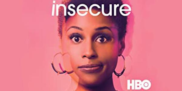 The television show, Insecure