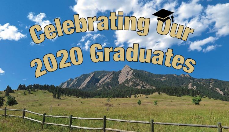 Celebrating 2020 Graduates Message with Flatirons in background