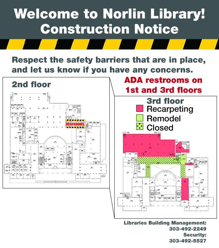 A construction notice that includes a floor plan of the impacted areas in Norlin Library.