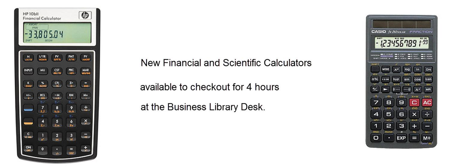 Financial and Scientific Calculators available to checkout a desk