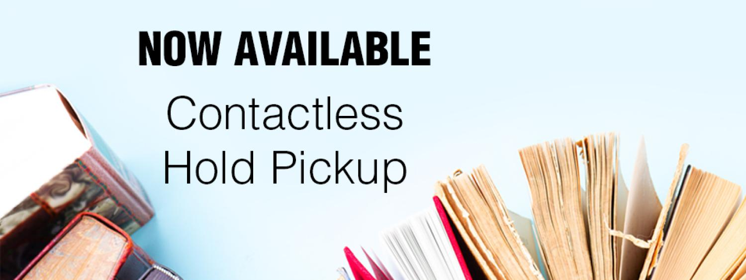 Now Available: Contactless Hold Pickup. Books on blue background.