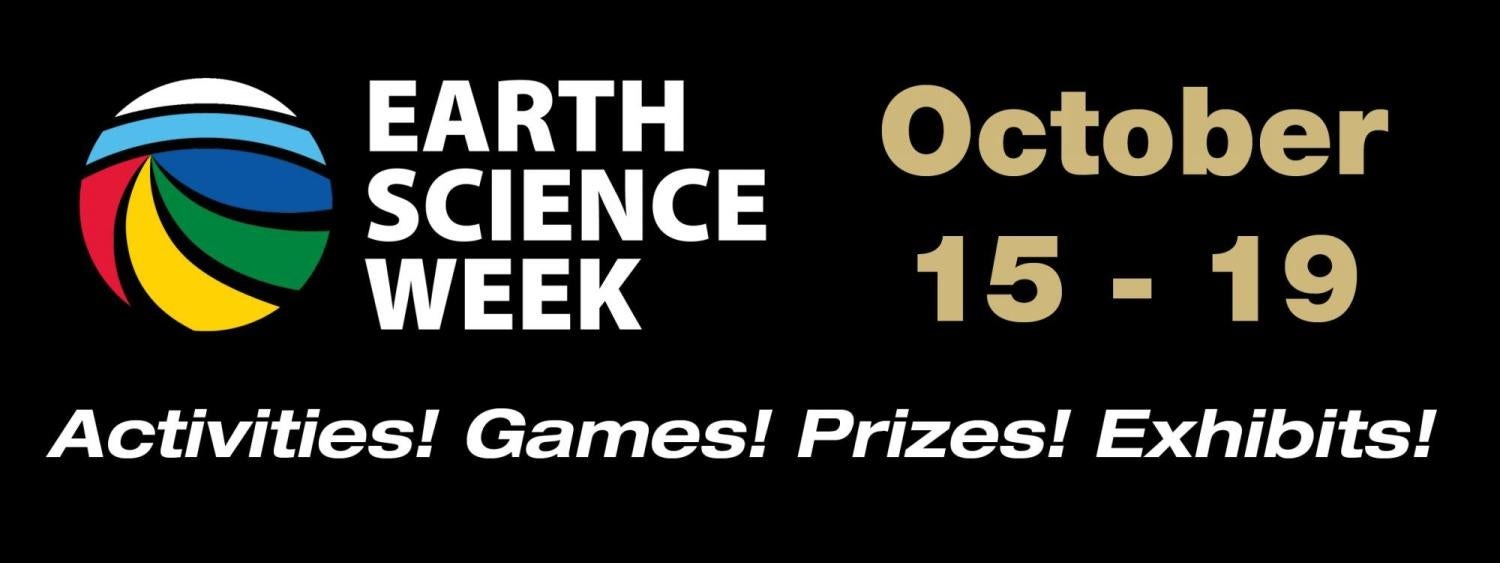 Earth Science Week Celebrations are taking place in the library the week of Oct 15.