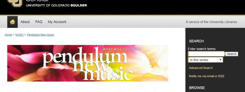 Pendulum New Music on CU Scholar