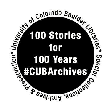 Logo for CU Boulder Archives 100 stories for 100 days