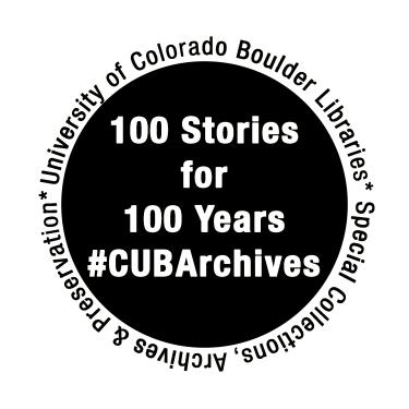 100 Stories for 100 Years CU Boulder Archives logo