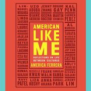 The cover of American Like Me.