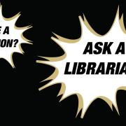 Have a question? Ask a librarian!