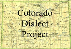Colorado Dialect Project