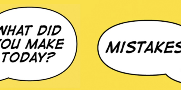 "An image of two speech bubbles saying ""What did you make today?"" and ""Mistakes."""