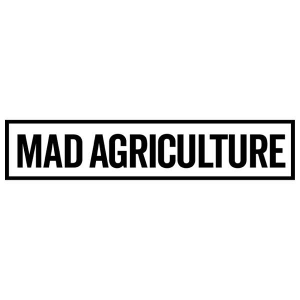 Mad Agriculture