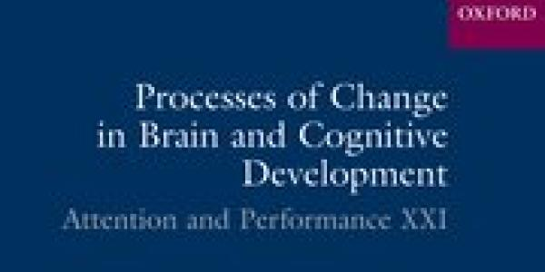 Processes of Change in Brain and Cognitive Development Cover