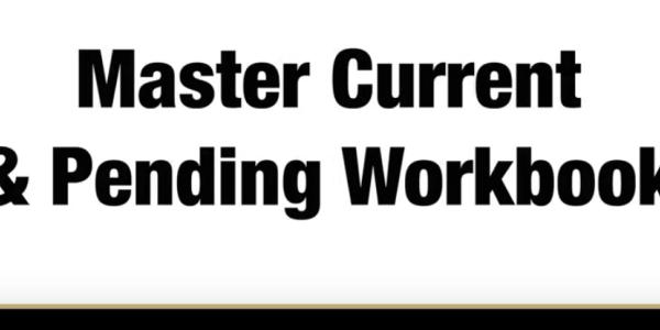 Master Current & Pending Workbook