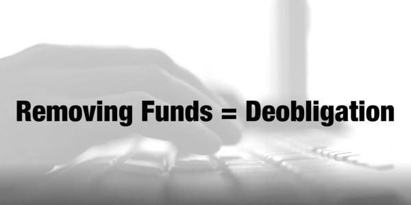 Removing funds = deobligation