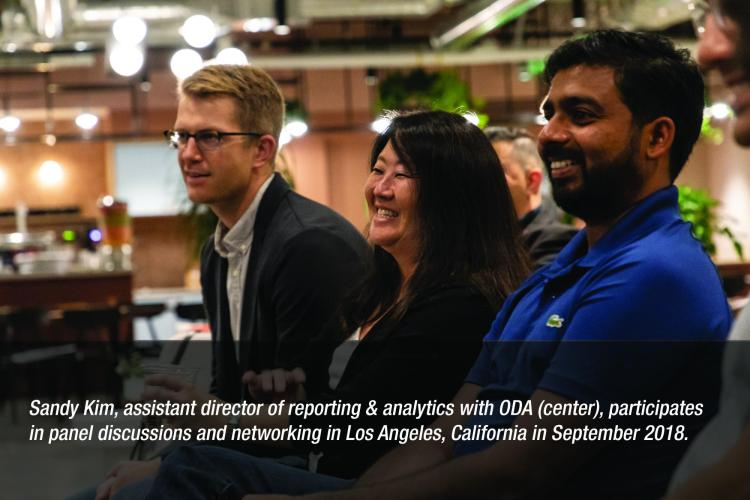 Image: Sandy Kim, assistant director of reporting & analytics with ODA (center), participates in panel discussions and networking in Los Angeles, California in September 2018.