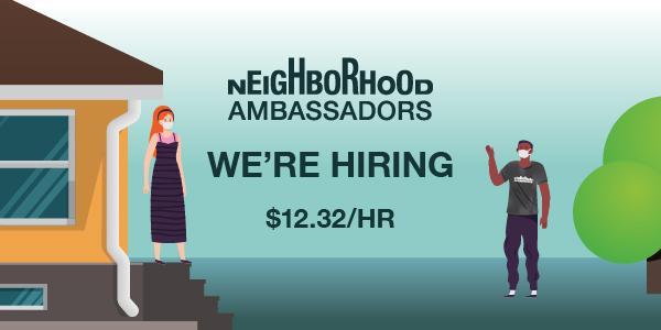 Neighborhood Ambassadors are hiring